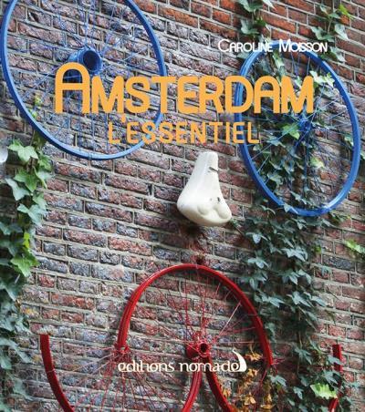 Amsterdam l'Essentiel