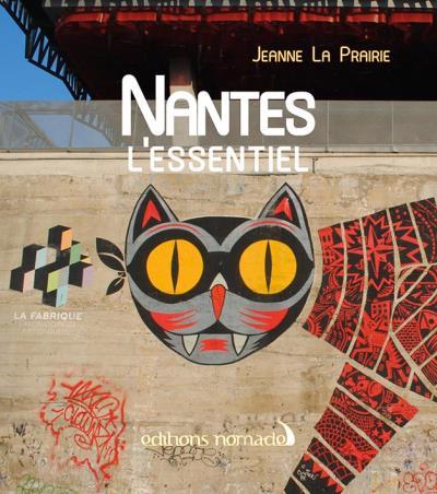 Nantes l'Essentiel