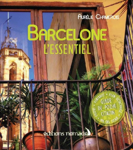 Barcelone l'Essentiel