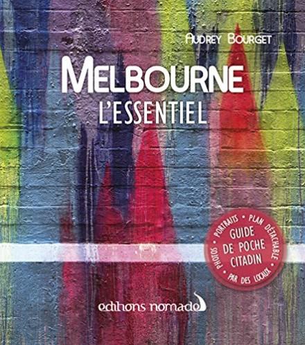 Melbourne l'Essentiel
