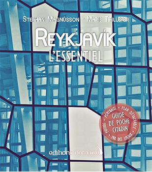 Reykjavik l'Essentiel