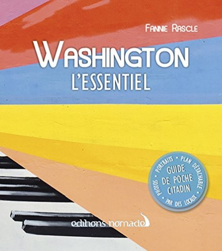 Washington l'Essentiel