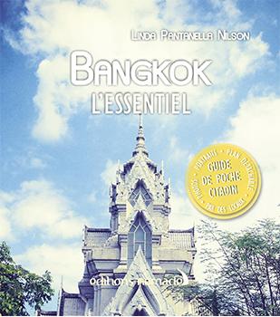 Bangkok l'Essentiel