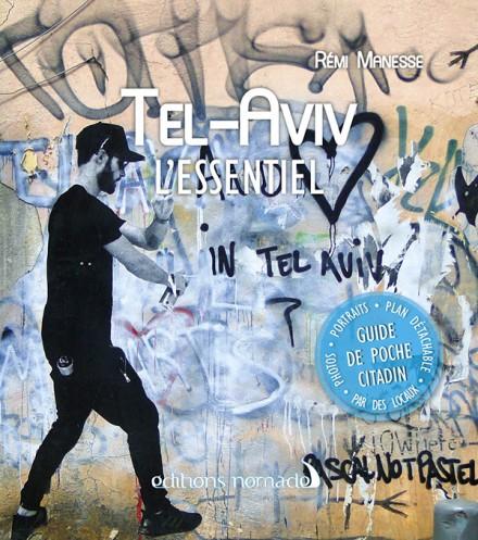Tel Aviv l'Essentiel